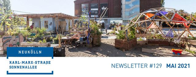 Newsletter #129 Mai 2021 Sanierungsgebiet Karl-Marx-Straße/Sonnenallee