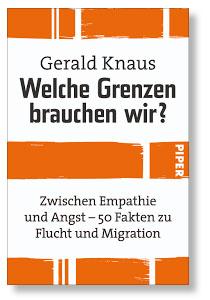 Abbildung des Buchs: Welche Grenzen brauchen wir von Gerald Knaus