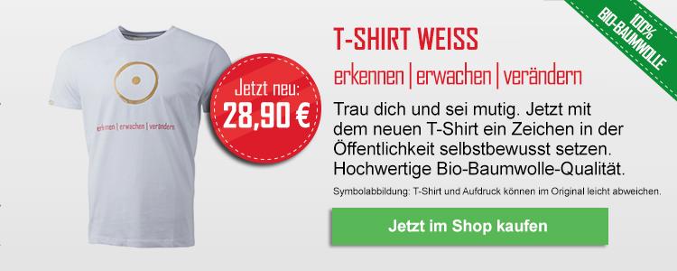 T-Shirt weiss: erkennen - erwachen - verändern