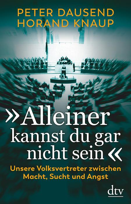 Abbildung des Buchs: Alleiner kannst du gar nicht sein von Peter Dausend und Horand Knaup