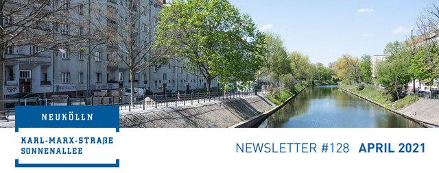 Newsletter #128 April 2021 Sanierungsgebiet Karl-Marx-Straße/Sonnenallee