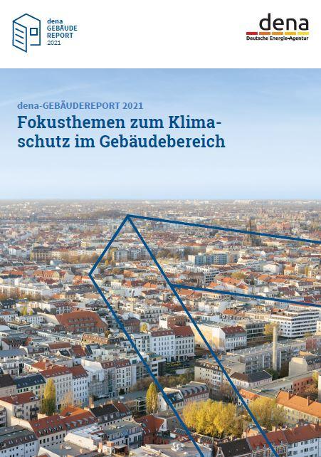 Das Bild zeigt die Titelseite des dena-Gebäudereorts 2021 / Quelle: dena