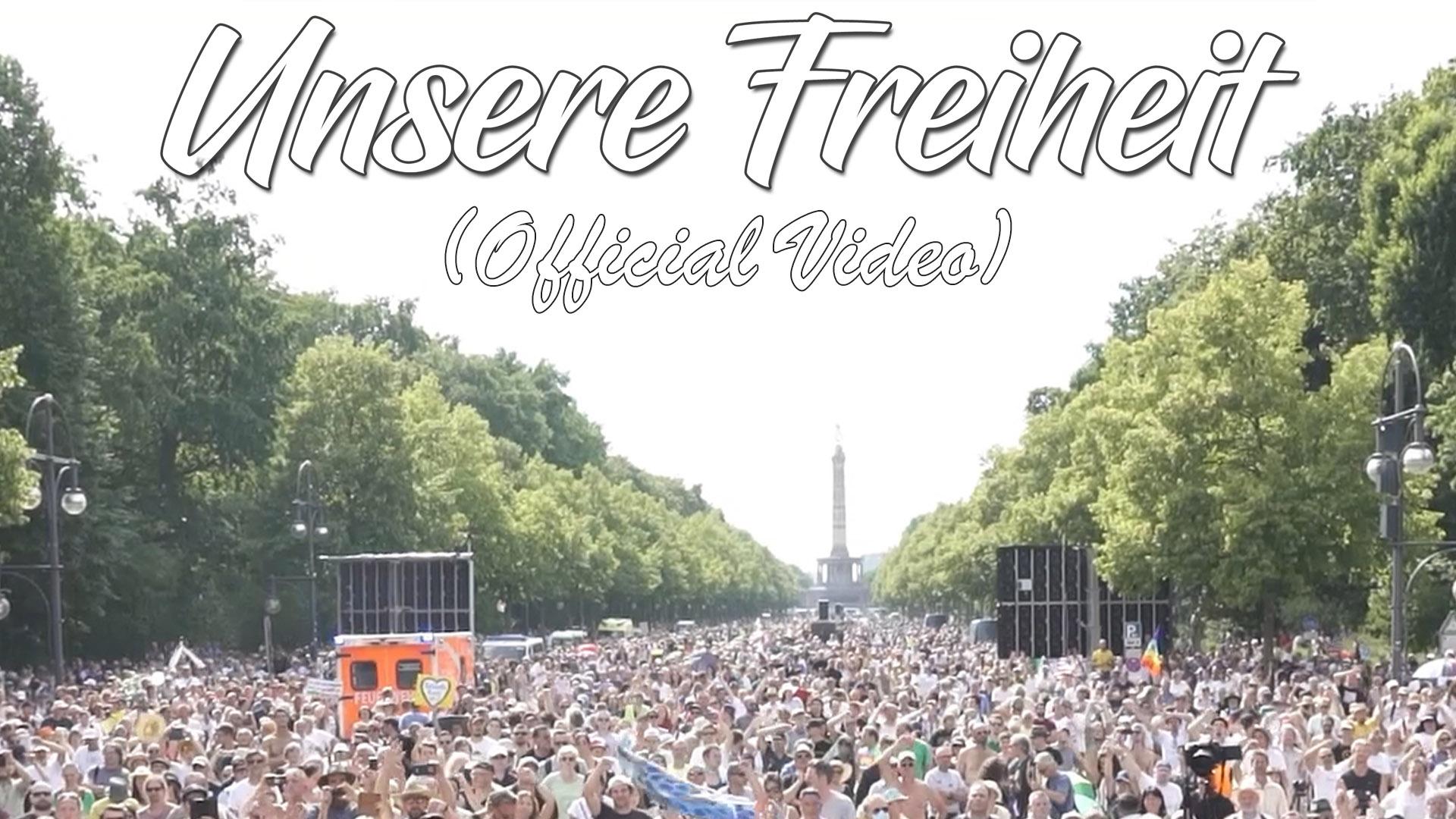 UNSERE FREIHEIT (OFFICIAL MUSIC VIDEO)